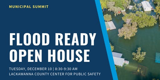 Flood Ready Open House —Municipal Summit