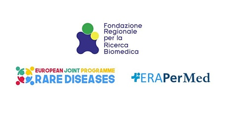 Presentazione Call Europee:  EJP Rare Diseases e EraPerMed 2020 biglietti