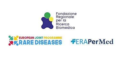Presentazione Call Europee:  EJP Rare Diseases e EraPerMed 2020