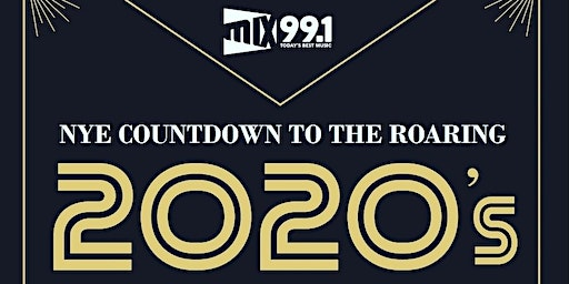 Mix99.1 NYE Countdown to the Roaring 2020's Presented by Courtyard Mankato