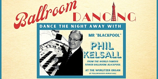 Ballroom Dancing with Phil Kelsall MBE