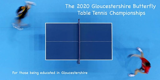The 2020 Gloucestershire Butterfly Table Tennis Championships