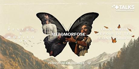 PALESTRA: METAMORFOSE com Murilo Gun & Reverb Música e Poesia tickets