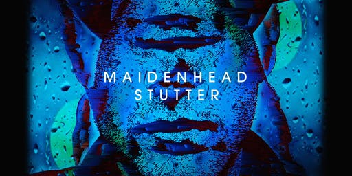Maidenhead Stutter