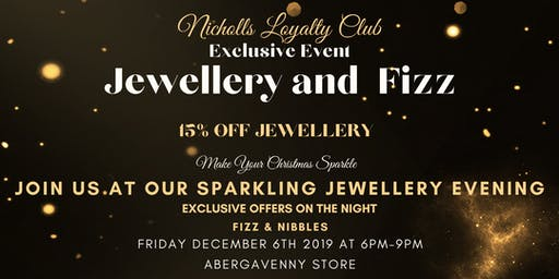 Nicholls Loyalty Club Jewellery Event - ABERGAVENNY - FRIDAY DECEMBER 6TH