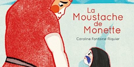 Conte de Noel: La moustache de Monette tickets