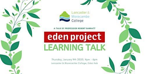 LMC & Eden Project Learning - Talk With Professor Robert Barratt