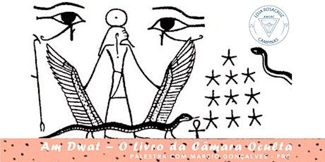 Palestra: Am Dwat - O Livro da Câmara Oculta com Márcio Gonçalves - FRC ingressos