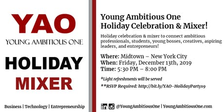 Young Ambitious One - 2019 Holiday Celebration & Mixer - NYC! tickets