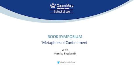 Book Symposium on Monika Fludernik's Metaphors of Confinement tickets