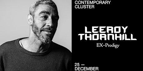 Leeroy Thornhill (Ex-Prodigy) biglietti