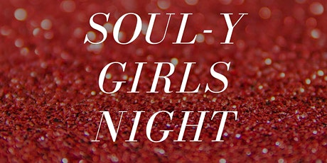 SOUL-Y GIRLS NIGHT tickets