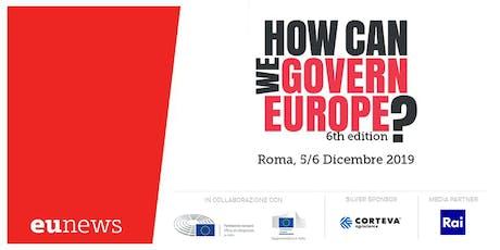 How Can We Govern Europe? - Sesta edizione biglietti