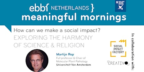 How can we make a social impact? | EXPLORING HARMONY OF SCIENCE & RELIGION tickets