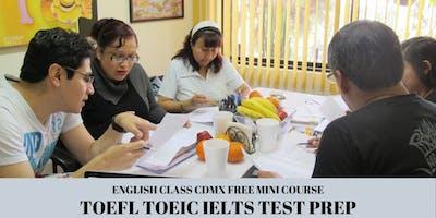 TOEFL TOEIC IELTS CAMBRIDGE TEST PREP GRATIS