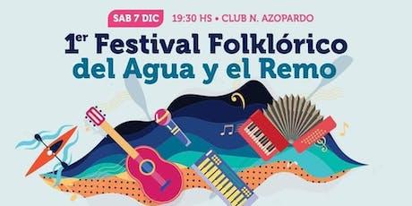 1° Festival Folklórico Del Agua Y El Remo del Club Náutico Azopardo entradas