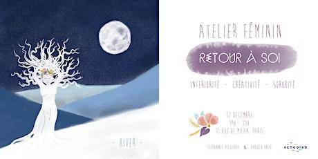Atelier Féminin - Retour à soi - Spécial hiver billets