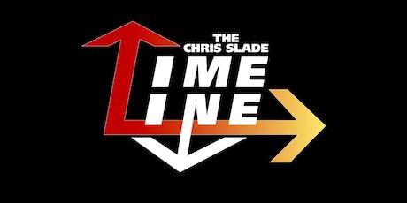 The Chris Slade Timeline tickets