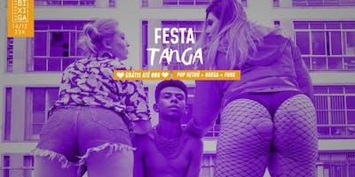 14/12 - FESTA TANGA NO ESTÚDIO BIXIGA