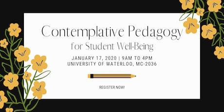 WORKSHOP: Contemplative Pedagogies for Student Well-being at the University of Waterloo tickets