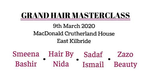 Grand Hair Masterclass 2020