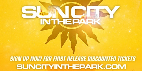 Sun City In The Park tickets