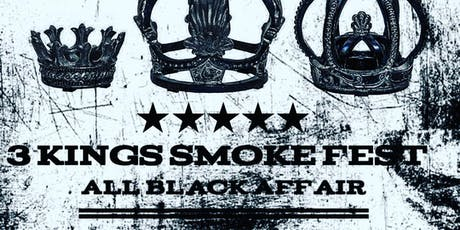 3 Kings Smoke Fest tickets