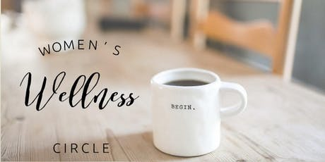 Women's Wellness Circle Workshops tickets
