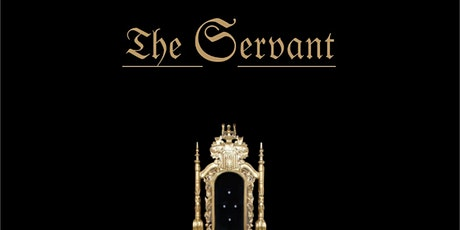 THE SERVANT tickets
