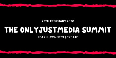 The OnlyJustMedia Summit tickets