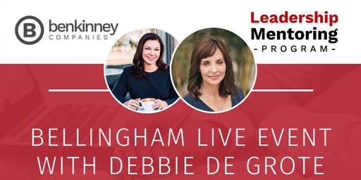 Ben Kinney Leadership Mentoring Program LIVE EVENT with Debbie De Grote