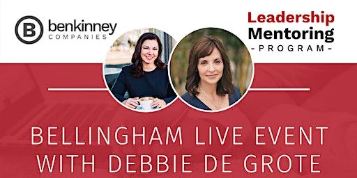 Ben Kinney Leadership Mentoring Program LIVE EVENT with Debbie De Grote