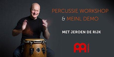 Percussie Workshop + Meinl Demo - met Jeroen de Rijk tickets