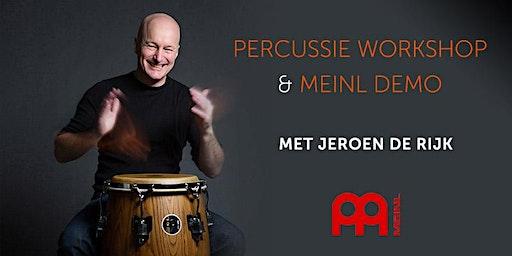 Percussie Workshop + Meinl Demo - met Jeroen de Rijk