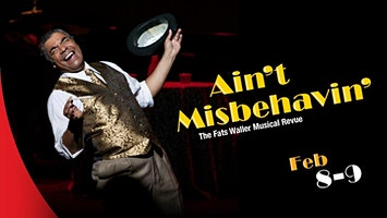 """Ain't Misbehavin'"" -- The Fats Waller Musical Revue"