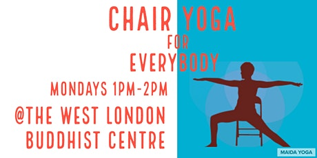 Chair Yoga - a gentle form of yoga using a chair for support  tickets