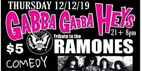 Gabba Gabba Heys /Not it!/ The Hellflowers Punk Rock and Comedy tickets