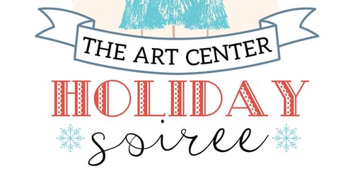 The Art Center Holiday Soiree