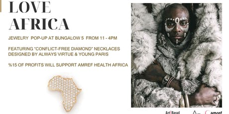 """Love Africa"" Jewelry Pop-Up Hosted by Young Paris x Always Virtue tickets"
