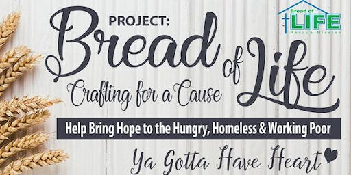 PROJECT: Bread of Life Crafting for a Cause