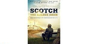 Boat Reel: Scotch: The Golden Dram [PG] (2018)