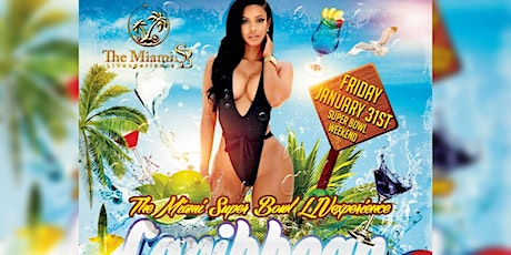 The Miami SUPER BOWL LIVexperience Caribbean Pool Party tickets
