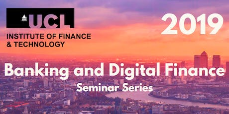 Banking and Digital Finance Seminar Series: Key Disruptor for Lending to Small & Medium Sized Businesses tickets