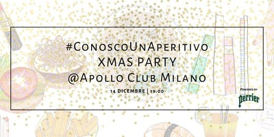 #ConoscoUnAperitivo XMas Party