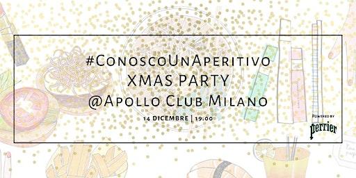 #ConoscoUnAperitivo XMas Party