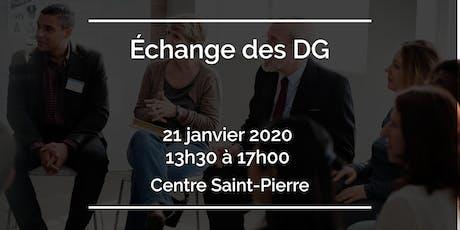 Échange des DG tickets