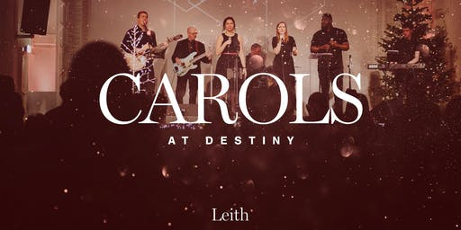 Carols at Destiny - Leith