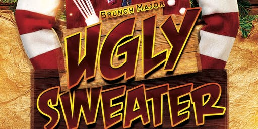 #BrunchMajor The  Ugly Sweater Brunch & Day Party