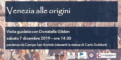 Venezia alle origini biglietti