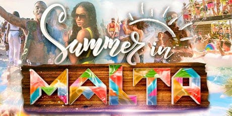 SUMMER IN MALTA tickets